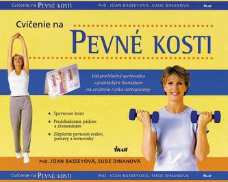 Cvičenie na pevné kosti
