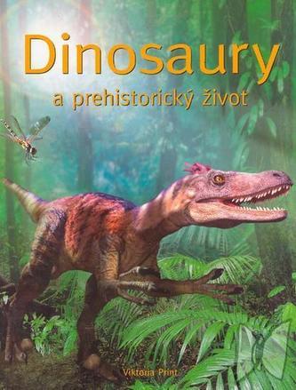 Dinosaury a prehistorický život - Príroda v kocke
