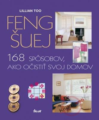 Feng šuej-168 spôsobov, ako očistiť svoj domov