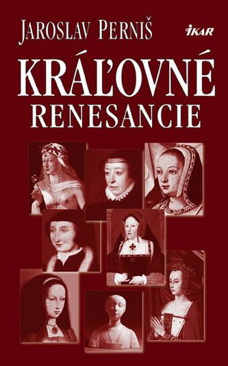 Kráľovné renesancie