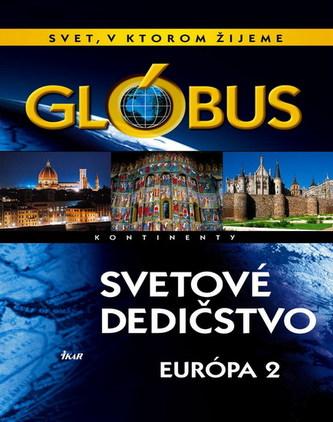 Glóbus-Svetové dedičstvo-Európa II.
