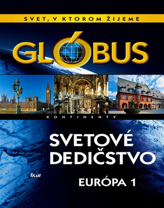Glóbus-Svetové dedičstvo-Európa I.