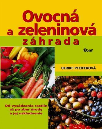 Ovocná a zeleninová záhrada