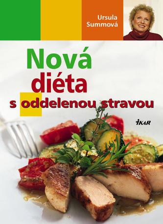 Nová diéta s oddelenou stravou