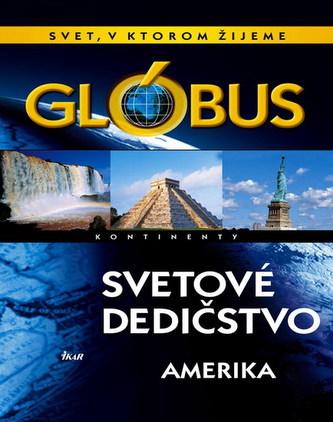 Glóbus - Svetové dedičstvo - Amerika