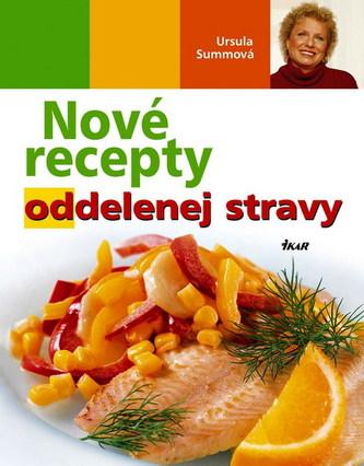 Nové recepty oddelenej stravy