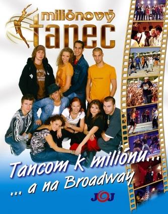 Tancom k miliónu...a na Broadway