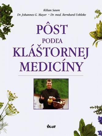 Pôst podľa kláštornej medicíny