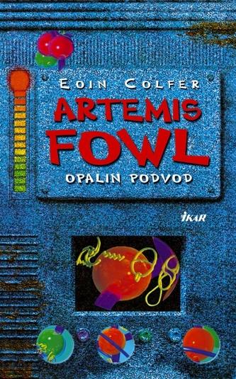Artemis Fowl - Opalin podvod 4. diel