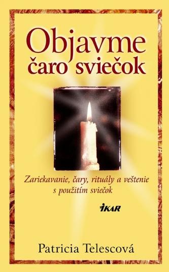 Objavme čaro sviečok