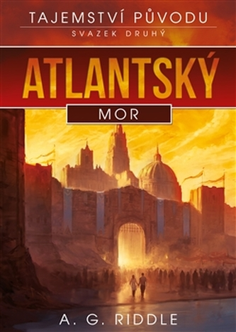 Atlantský mor - A.G. Riddle