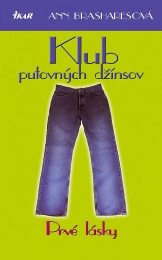 Klub putovných džínsov - Prvé lásky
