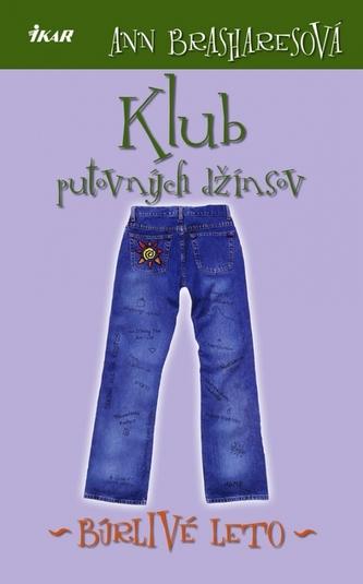 Klub putovných džínsov 2 - Búrlivé leto