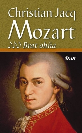 Mozart 3 - Brat ohňa