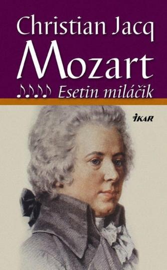 Mozart 4 - Esetin miláčik