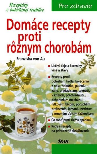 Domáce recepty proti rôznym chorobám, 2. vydanie