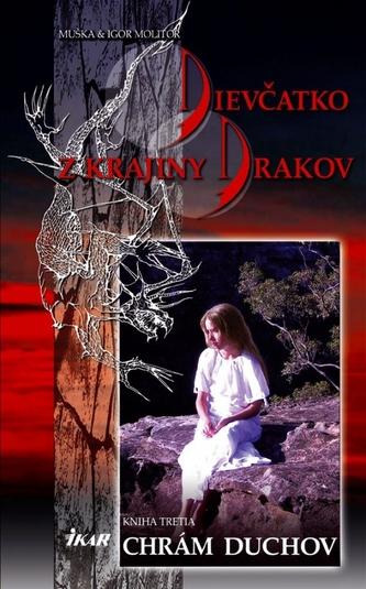 Dievčatko z krajiny drakov 3. - Chrám Duchov