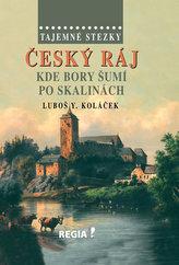Tajemné stezky – Český ráj - Kde bory šumí po skalinách