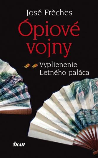 Ópiové vojny 2. -Vyplienenie Letného paláca