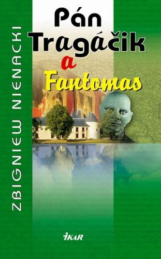 Pán Tragáčik 8 a Fantomas