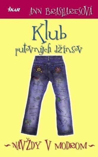 Klub putovných džínsov, 4. diel, Navždy v modrom