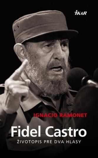 Fidel Castro - Životopis pre dva hlasy