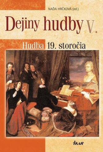 Dejiny hudby V. - Hudba 19. storočia