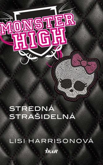 Monster High - Stredná strašidelná