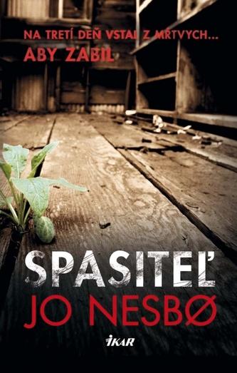 Spasiteľ - Jo Nesbø