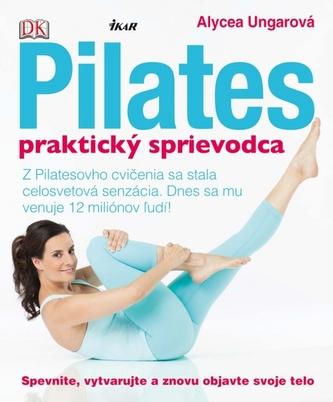 Pilates - praktický sprievodca