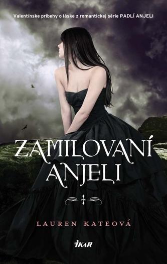 Zamilovaní anjeli - Lauren Kate