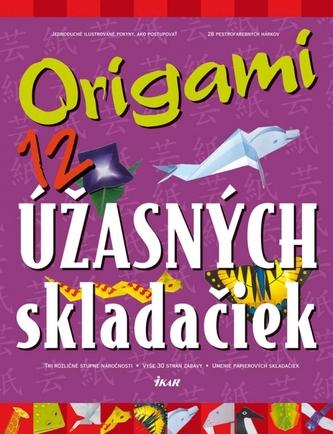 Origami - 12 úžasných skladačiek
