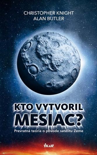 Kto vytvoril Mesiac?