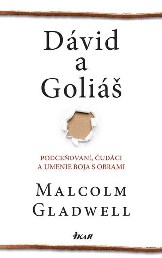 Dávid a Goliáš - Malcolm Gladwell