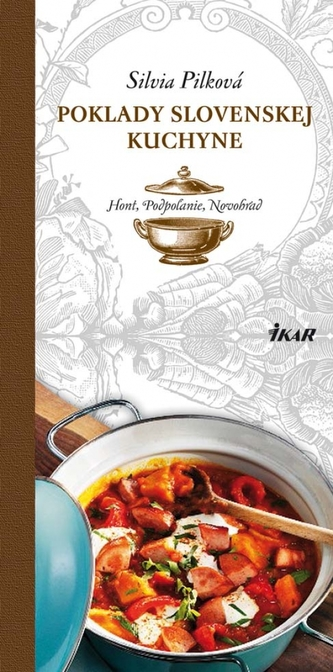 Poklady slovenskej kuchyne: Hont, Podpoľanie, Novohrad