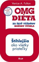 OMG diéta - Za šesť týždňov božsky štíhla