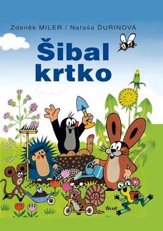 Šibal krtko, 2. vydanie - Miler Zdeněk