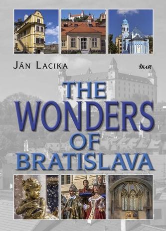 The Wonders of Bratislava