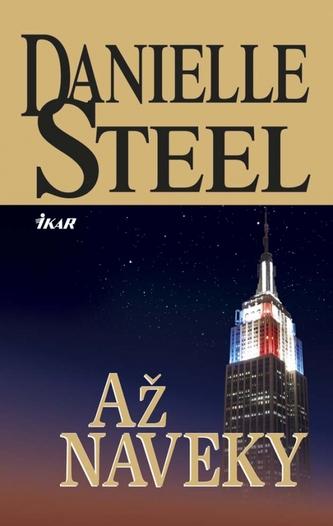 Až naveky - Danielle Steelová