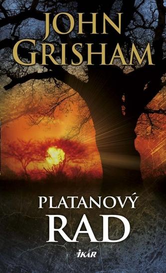Platanový rad - John Grisham