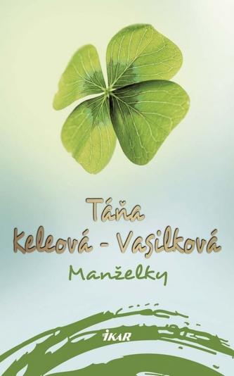 Manželky, 2. vydanie - Táňa Keleová-Vasilková
