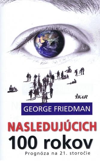 Nasledujúcich 100 rokov, 2. vydanie