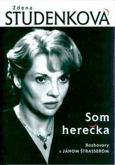 Zdena Studenková: Som herečka