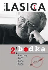 Bodka 2 - Fejtóny 2007, 2008, 2009