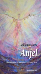 Anjel - Hold mužom, ktorí obohatili môj život