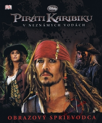Piráti Karibiku – Obrazový sprievodca - Disney Walt