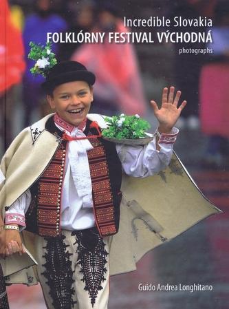Incredible Slovakia -  Folklórny festival Východná