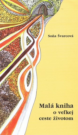 Malá kniha o veľkej ceste životom
