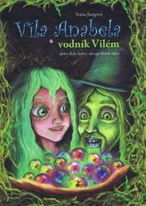 Víla Anabela a vodník Vilém