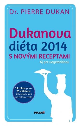 Dukanova diéta 2014 s novými receptami. Aj pre vegetariánov